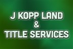 J Kopp Land & Title Services
